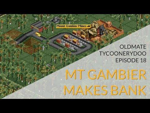Episode18: Mount Gambier Makes Bank 💎 OLDMATE TYCOONERYDOO