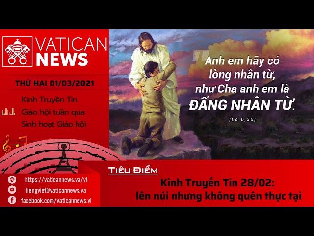 Radio: Vatican News Tiếng Việt thứ Hai 01.03.2021