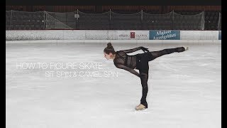 How To Figure Skate ❤ SIT SPIN & CAMEL SPIN