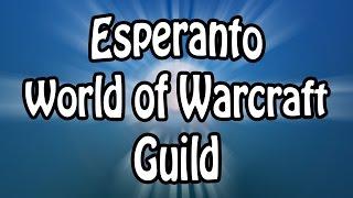 Esperanto World of Warcraft Guild