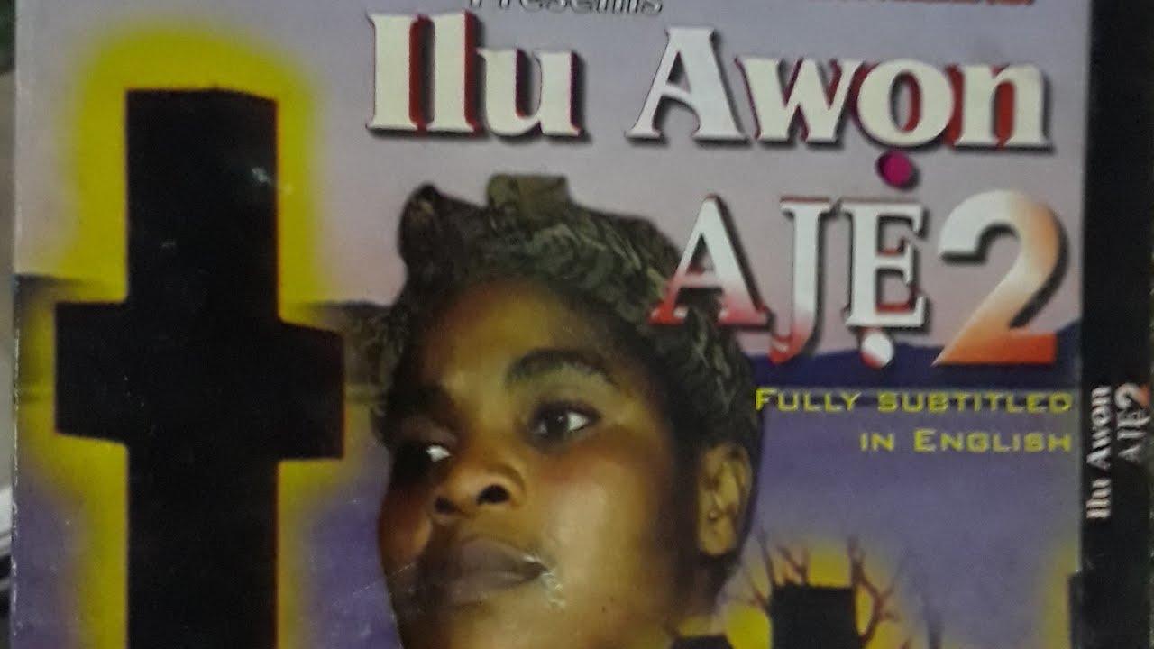 Download ILU AWON AJE Part 2