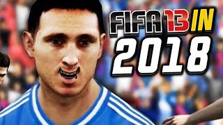 FIFA 13 but it's in 2018