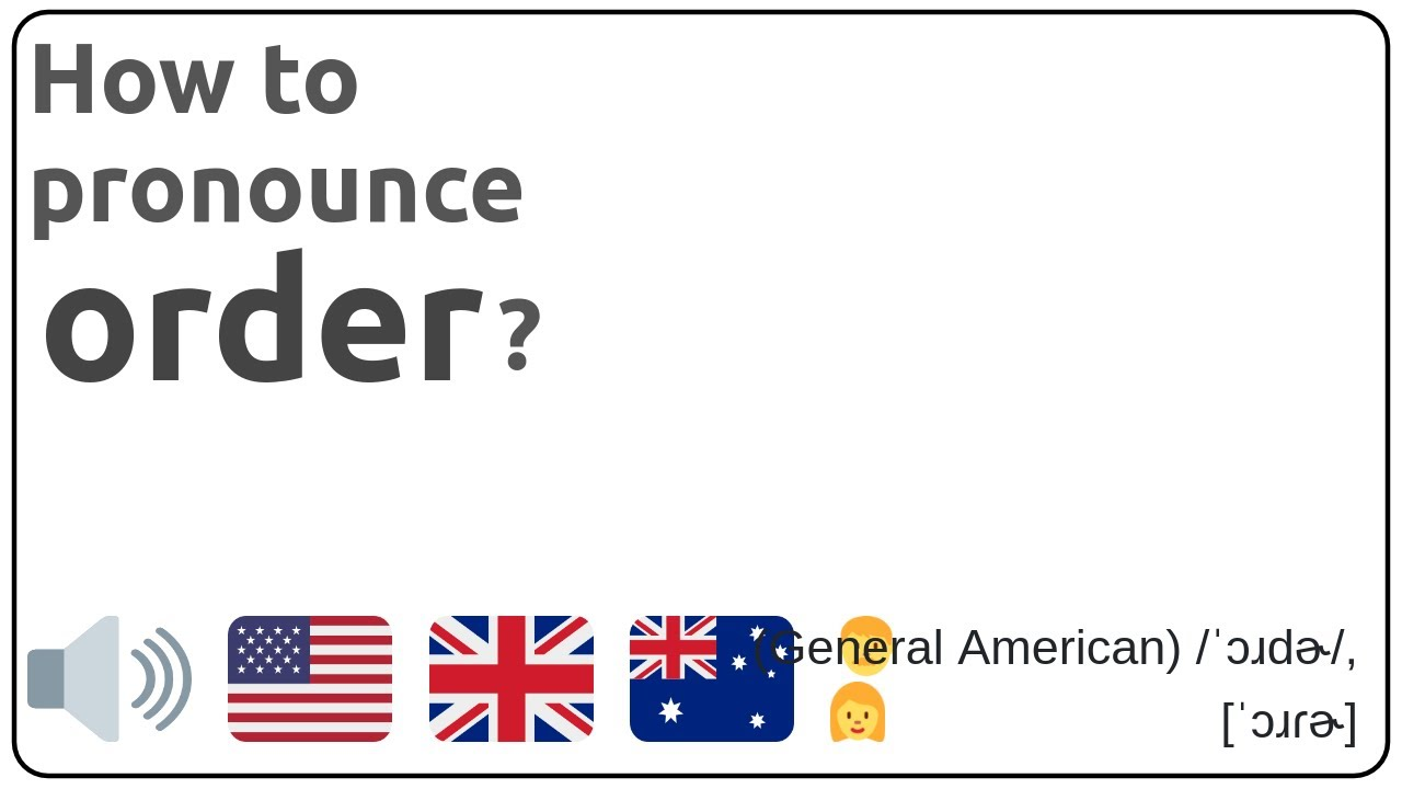 How to pronounce order in english?
