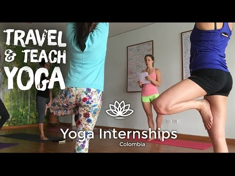 Yoga Internship Life: Travel and Teach Yoga Training, Retreat in Medellín, Colombia