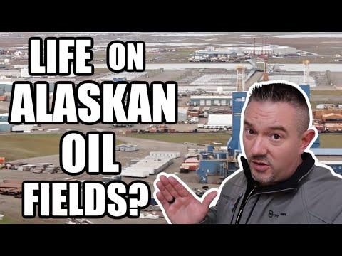 LIFE ON ALASKAN OIL FIELDS?   WHAT IS IT LIKE?  Somers In Alaska