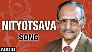 Nityotsava Full Audio Song || Rathmala Prakash, Vidya || Mysore Anantha Swamy, Jayasri