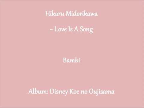Hikaru Midorikawa ~ Love Is A Song