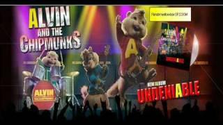 Alvin & The Chipmunks - Undeniable With Lyrics