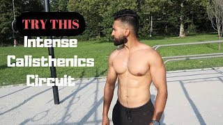 Intense Calisthenics Circuit  Burning fat while building muscle