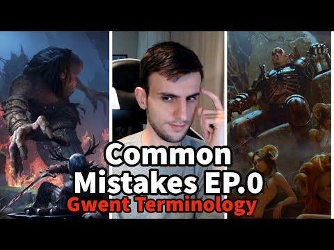 [Gwent] Common Mistakes EP.0 (Gwent Terminology)