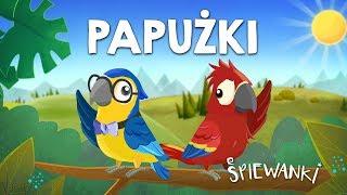 PAPUŻKI – Śpiewanki.tv - Piosenki dla dzieci
