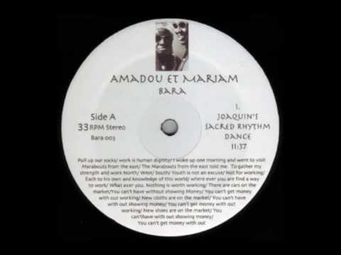 Amadou Et Mariam - Bara (Joaquin's Sacred Rhythm Dance) (Side A1)