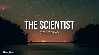 The Scientist (lyrics) - Coldplay