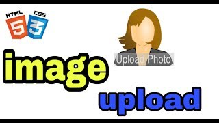 How to create image upload option in html