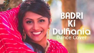 Badri Ki Dulhania | Cover Dance | Bollywood Dance by Neelam | Varun Dhawan | Alia Bhatt