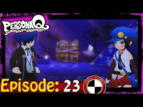 Persona Q: Scares of The Labyrinth Ep 41: Darkness Falls -The Hall Monitors- from YouTube · Duration:  37 minutes 54 seconds