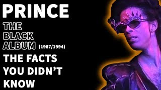 Prince - The Black Album (1987) - The Facts You DIDN'T Know