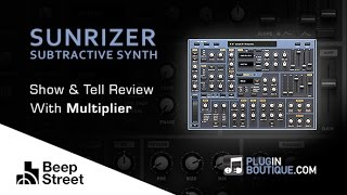 Sunrizer Subtractive Synth Plugin - Show Reveal - With Producer Multiplier