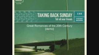 Great Romances of the 20th Century - Taking Back Sunday [demo]