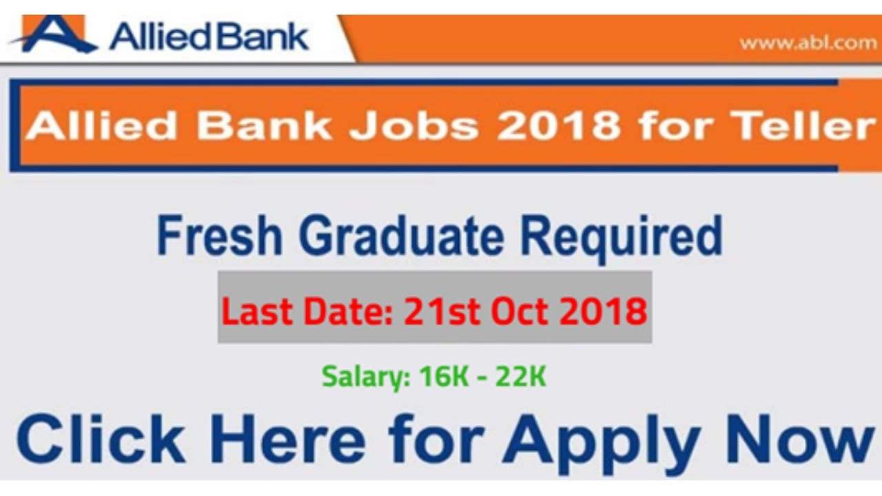 Allied Bank Jobs 2018 for Tellers in All Branches - Allied