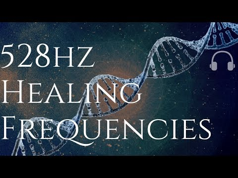 🎧 528HZ Healing Frequencies! (528Hz | Repairs DNA & Brings Positive Transformation)