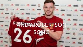 andrew robertson song -liverpool song