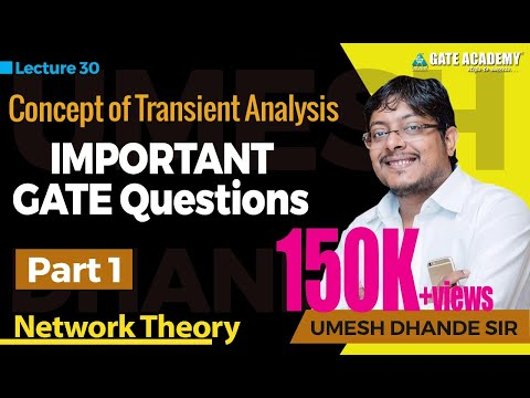 Concept of Transient Analysis (Part-1), Important GATE Questions | Network Theory