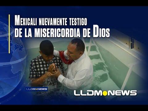 Mexicali ha sido testigo nuevamente de la misericordia de Dios