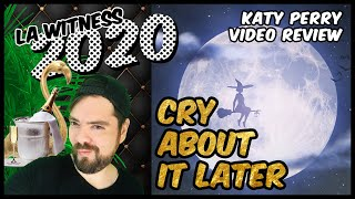 CRY ABOUT IT LATER: Video Review. Katy Perry - Smile