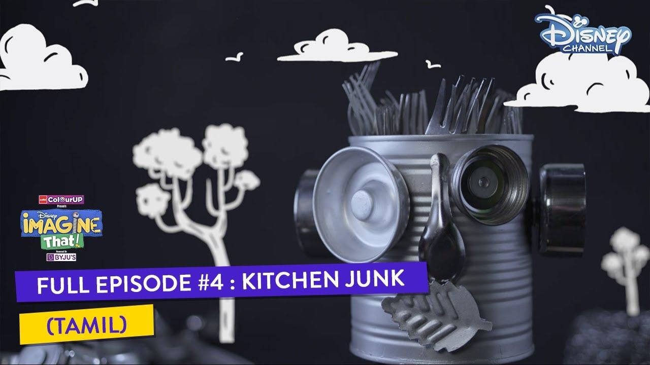 Disney Imagine That | Tamil |  Episode 4 | Kitchen Junk | Disney Channel
