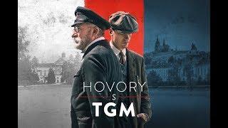 Hovory s TGM - v kinech od 18. října