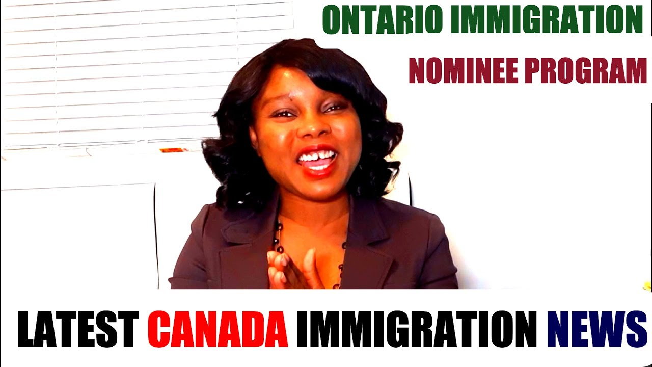 Latest Canada Immigration Update -Ontario Immigration Nominee Program
