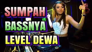 [3.85 MB] Remix Terbaru 2019 'Sumpah Bassnya Level Dewa'