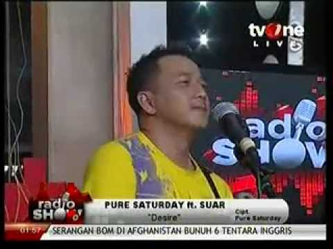 Pure Saturday feat. Suar - Desire (Live at Radio Show, TV One)