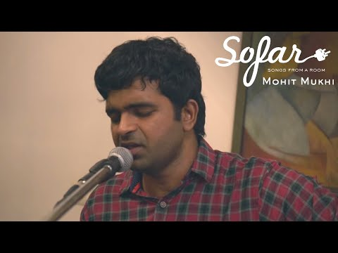 Mohit Mukhi - Maybe This Time | Sofar Delhi NCR
