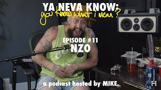 Ya Neva Know: you know what I mean? #11 - nZo