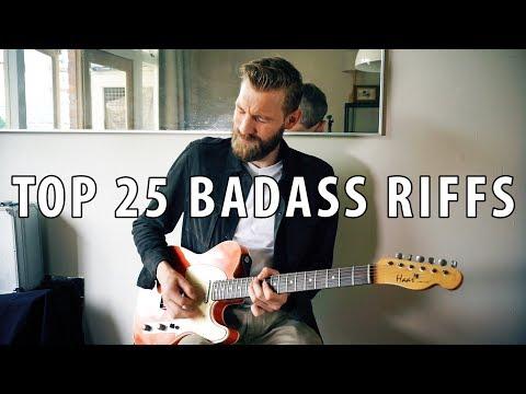 Top 25 BADASS Guitar Riffs | Through The Years