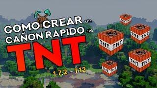 Como Construir un Cañon Rapido de TNT | Tutorial de Minecraft 1.7.2 - 1.12