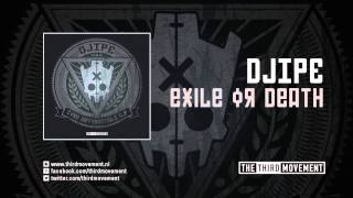 DJIPE - Exile or Death
