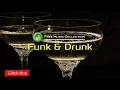 Jacob Tillberg Funk Drunk