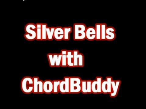 Silver Bells using Chordbuddy