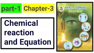 chemical reactions and equations part-1 new syllabus science class 10th 2018.