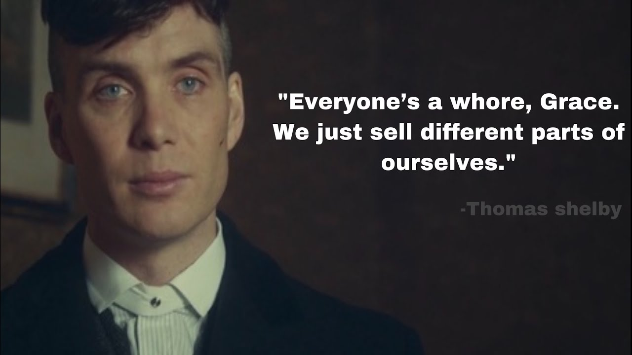 Peaky Blinders - Thomas Shelby best 25 movie quotes - YouTube