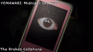 "YOMAWARI: Midnight Shadows ""The Broken Cellphone"""