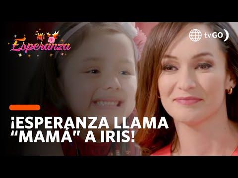 "¡Esperanza le dice ""mamá"" a Iris! - Mi Esperanza 15/08/2018"