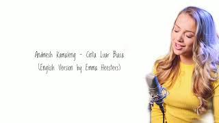 Andmesh Kamaleng - Cinta Luar Biasa (Incredible Love Cover by Emma Heesters) Lyrics