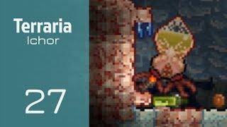 Terraria - 27 - Ichor