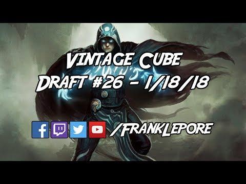 Vintage Cube Draft #26 - 1/18/18
