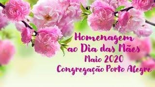 Homenagem às mães - maio 2020