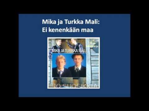Mika Ja Turkka Mali